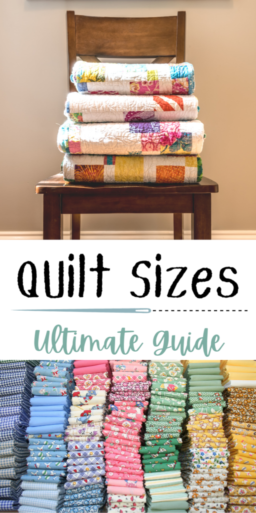 """4 colorful quilts stacked on a chair in front of a window with the light shining through. on the lower half of the picture, stacks of pastel colored fabrics arranged neatly. the words, """"quilt sizes ultimate guide"""" typed on the Pinterest graphic"""